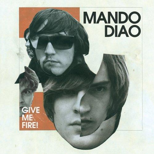 Album de musique de Mando diao – give me fire