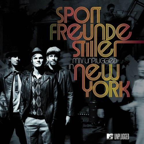 Sportfreunde stiller – MTV Unplugged in new york