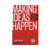 Making Ideas Happen livre
